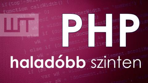 PHP-programozás haladóbb szinten